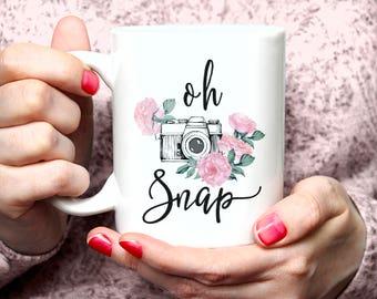 Oh Snap Mug, Photographer Gift, Photographer Mug, Photography Gift, Camera,Camera Mug, Photography Mug, Photography Gifts, Girly Mug 22G