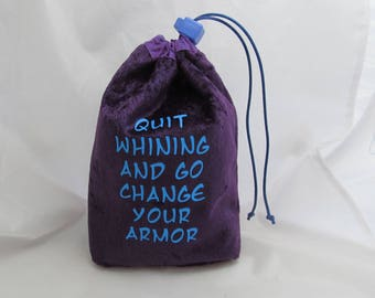 Dice Bag Pouch Velvet Dungeons and Dragons D&D RPG Role Playing Die Purple Quit Whining and Go Change Your Armor Reversible Lined