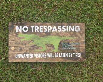 No Trespassing Sign, Dinosaur No Trespassing, Driveway Sign, Porch Sign, Dinosaur Sign, Outdoor Sign