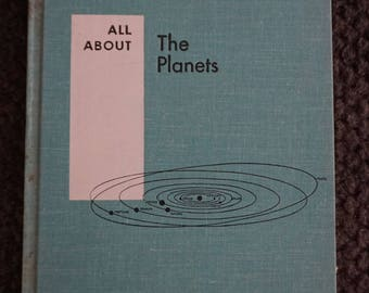 All About the Planets by Patricia Lauber - 1960 hardback