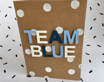 Team Pink Blue New baby kraft greetings card- handmade and totally unique