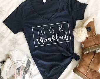 Let Us Be Thankful SVG - Let Us Be Thankful - Thanksgiving SVG - Hand Lettered SVG