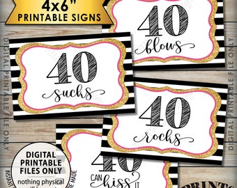 40th Birthday Candy Signs 40 Sucks 40 Rocks 40 Blows 40 Can Kiss It Fortieth, 4 PRINTABLE 4x6 Black Pink & Gold Glitter Instant Downloads