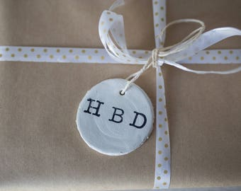 HBD tag, happy birthday tag, happy birthday gift tag, gift tag, clay gift tag, birthday