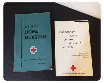 Red Cross Home Nursing Book With Emergency Care of the Sick and Injured Insert 1951