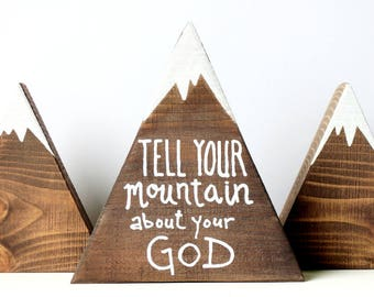 Wooden mountains, Mountain decor, Tell your mountain about your God, Scripture art, Christian gifts, Christian art, God is greater than...