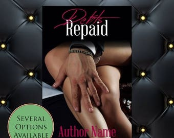 75% SALE Debts Repaid Pre-Made eBook Cover * Kindle * Ereader Cover
