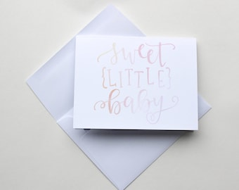 """Hand Lettered """"Sweet Little Baby"""" Greeting Card - Pink"""