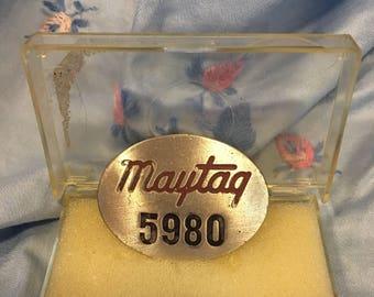 Maytag employee badge # 5980 WW II era