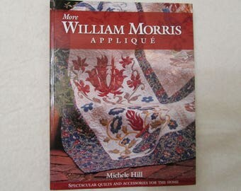 More William Morris Applique by Michele Hill & Needle Turn Applique by Angela Lawrence