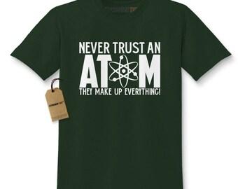 Never Trust An Atom Kids T-shirt