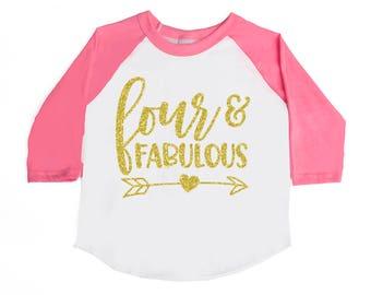 GIRLS BIRTHDAY Shirt - 4th Birthday Shirt Birthday Raglan Shirt Toddler Birthday FOUR and Fabulous Fourth Birthday - Girls' Birthday Shirts