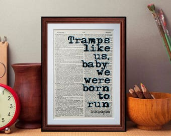 Bruce Springsteen quote  - dictionary page literary art print home decor present gift home decor