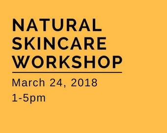 Natural Skincare Workshop - 24 March 2018