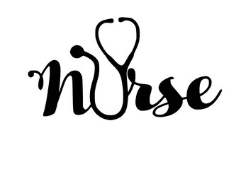 NURSE Stethoscope SVG Cut File Medical RN Registered Nurse Licensed Medic Hospital Nurse Nursing Profession Cutting File
