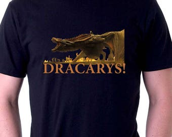 Dracarys Shirt Game of Thrones Shirt Dragon Shirt Daenerys Tshirt