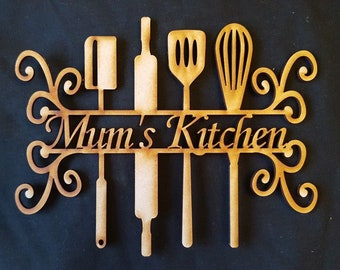 Mdf Blanks - Mum's Kitchen Sign plaques Nan;s Kitchen Personalised - lots of sizes - Mother's day - Ready to decorate - Kitchen Utensils