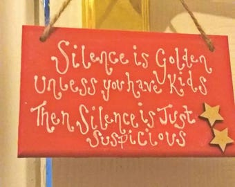 Silence is golden wooden plaque, red hanging wall plaque, home decor, gift, mum, dad, kids, wooden stars, ideal present, ktgscards