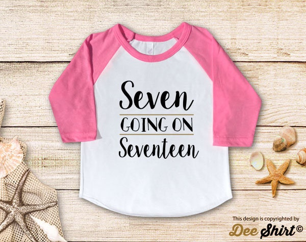 Seventh Birthday Shirt 7th T Seven Going Seventeen Year