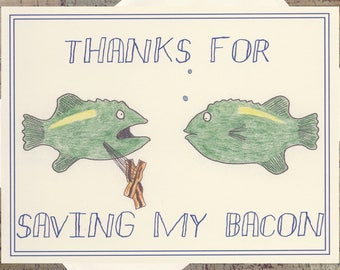 Funny Thank You Card, Bacon, Funny Just Because Card, Pun Card, Gratitude Card, Funny Greeting Card, Quirky Card, Snarky Card, Humor Card