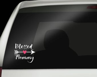 Blessed Mommy Decal - Gift for Mom - Mothers Day Gift - Mothers Day - Decal for Mom - Custom Car Decal -  Tumbler Decal - Christian Decal
