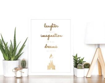 Laughter Imagination Dreams - Rose Gold Foil Print - Disney - Castle - Newborn - Gift Idea