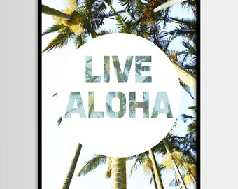 Live aloha, Palms, Tropical, Beach art, Modern art, Wall decor, Digital art, Printable, Digital poster Instant Download 8x10, 11x14, 16x20