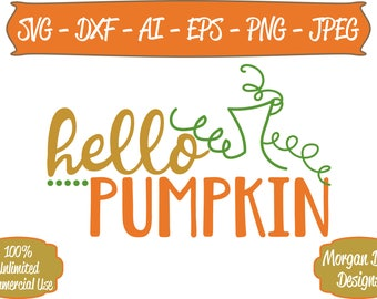 Pumpkin SVG - Hello Pumpkin SVG - Fall svg - Files for Silhouette Studio/Cricut Design Space