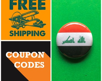 Iraq Flag Button Pin or Magnet, FREE SHIPPING & Coupon Codes