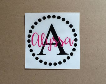 Monogram Decal - Name with Initial and Dots