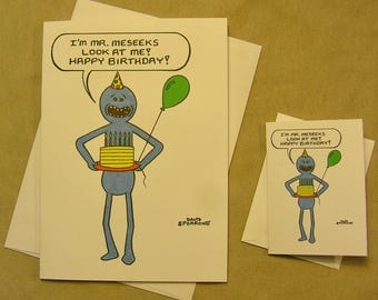 "Rick and Morty Birthday Card. ""Mr. Meseeks"". Regular size card and mini-version. A Lunar Eclipse cartoon birthday card."