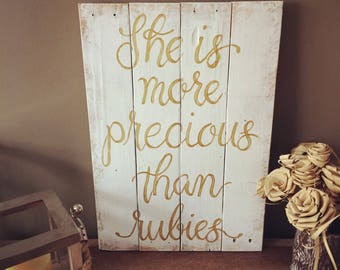 More Precious Than Rubies Sign