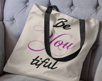 body positive, tote bag, be you, be you tote bag, body positive totes, inspirational gifts, inspirational quotes, positive quotes, totes