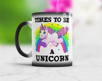 Times To Be A Unicorn Color Changing Mug, Rainbow unicorn mug, Magical Unicorn Mug Cute Unicorn Gifts Cute Unicorn Mugs