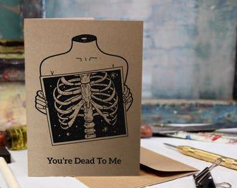 Dark Humor, Funny, Birthday, Love, Anniversary Screen Printed by Hand Card.