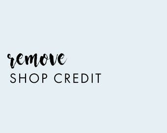 Remove Shop Credit