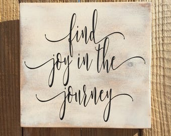 Find joy in the journey,FREE SHIPPING,Gallery Wall Decor,Family quote,Inspirational sign,motivational quote,positive quote,farmhouse sign