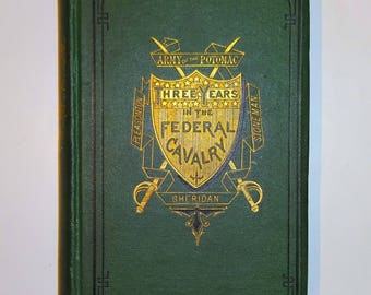 1874 Three Years In The Federal Cavalry by Captain Willard Glazier, CIVIL WAR, Illustrated