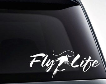 Fly Life fly fishing vinyl decal / car sticker