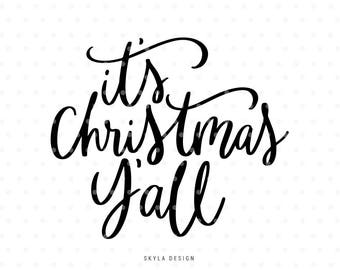 It's Christmas Y'all Svg, Christmas SVG file, Christmas clipart, Hand lettered svg, Svg Commercial use, Winter svg, Merry Christmas SVG,