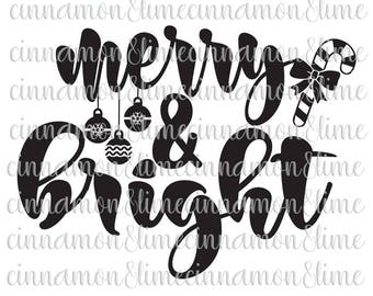 Merry and Bright Svg, Christmas Svg, Christmas Sign Svg, Christmas Saying Svg, Merry Christmas Svg, Christmas Dxf Files, Holiday Svg