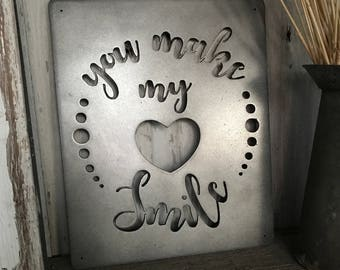You Make My HEART Smile Metal Wall Art