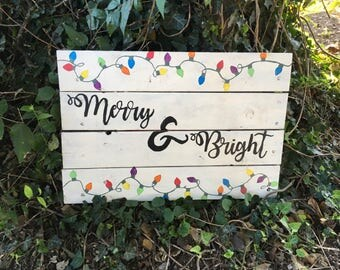 Merry and Bright - Christmas Sign - Merry and Bright Sign - Holiday Sign - Holiday Decor - Christmas Lights Sign - Unique Christmas Decor