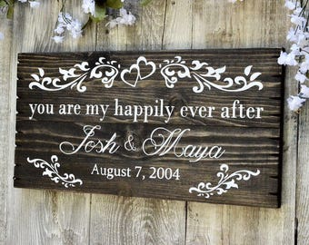 Custom Painted Wood Sign for Anniversary or Wedding Gift - You Are My Happily Ever After 20x10 Inches