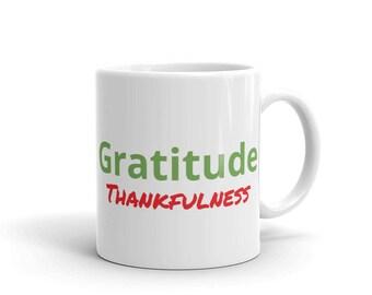 Gratitude Thankfulness Inspiring Mug