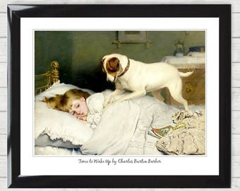 Art Print Time to Wake Up by Charles Burton Barber Girl Asleep Bed  Dog Vintage Victorian Poster Digital Download 022