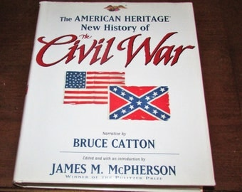 American Heritage New History of the Civil War by James M. McPherson, 1996 HBDJ