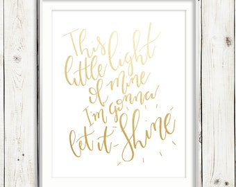 This Little Light of Mine / GOLD FOIL / Hand Lettered Print / 8x10 / Lyrics / PRINTABLE / Instant Digital Download