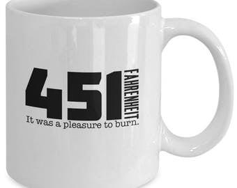 FAHRENHEIT 451 Coffee Mug - 451ºF Ray Bradbury Fan Gift - Sci-Fi Book Lover - 11 oz white coffee tea cup