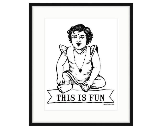 This is fun. Framed print. Two frame options, two size options. Ready to hang. FREE SHIPPING